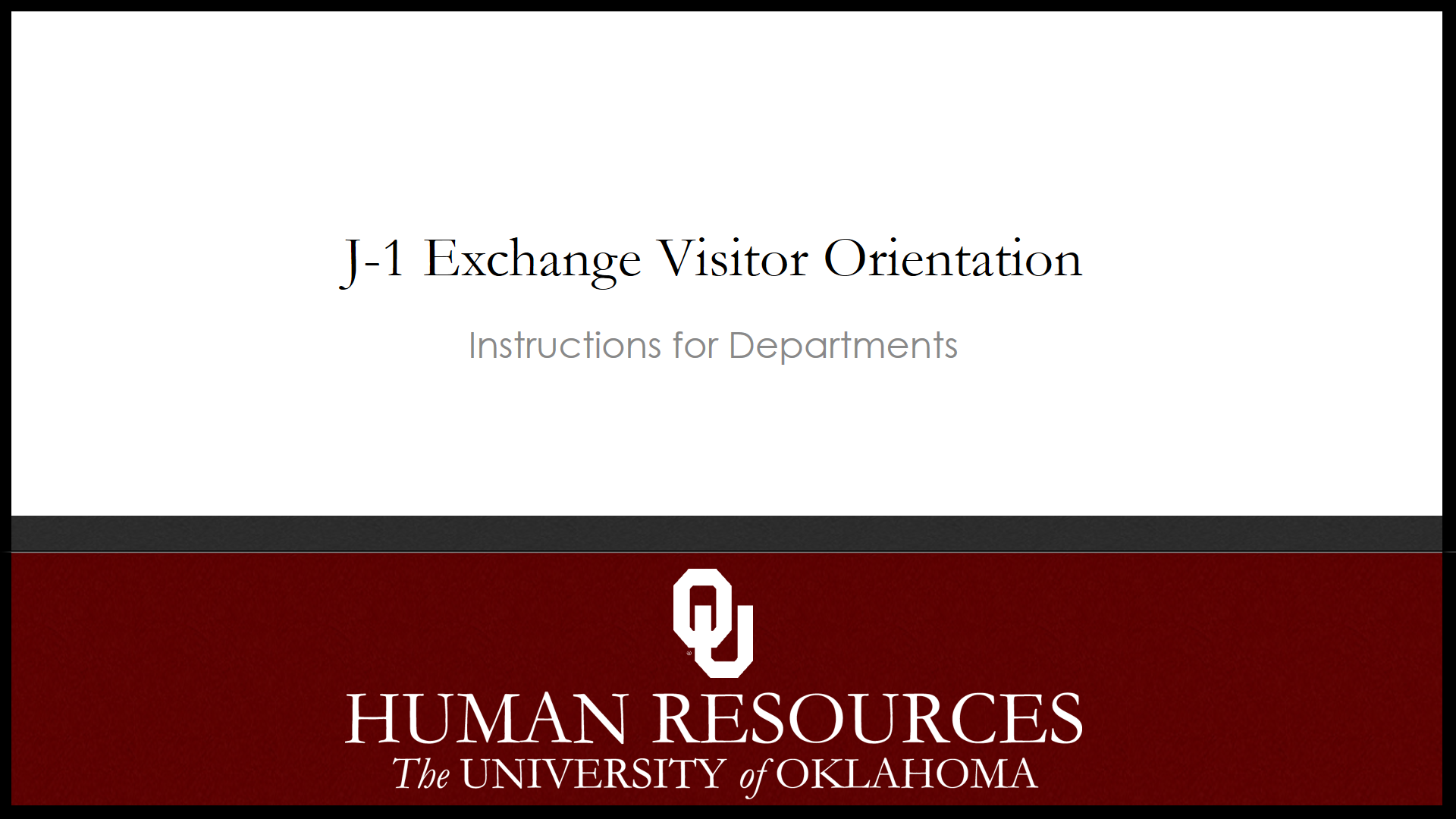 J-1 Orientation for Departments